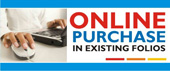 Online Purchase In Existing Folios